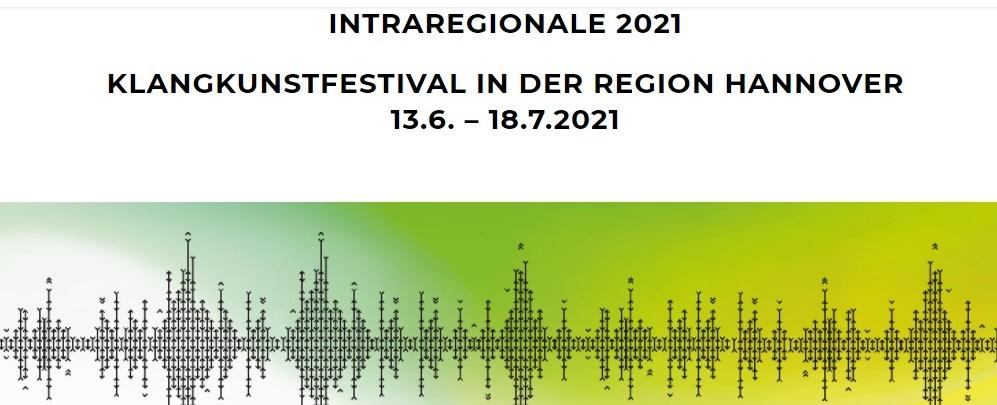 intraregionale kunst in hannover klangkunst festival kunst zum hören art ausstellung installation musik sound ton kunst art hannover intra regional
